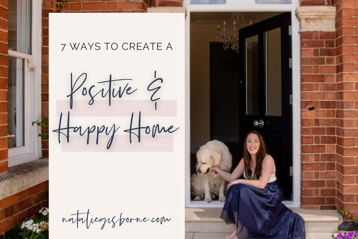 Positive And Happy Home