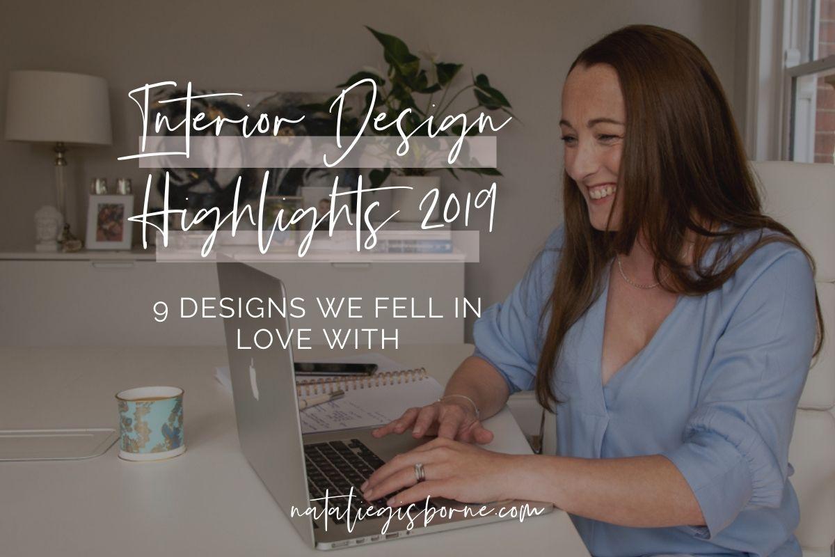 Interior Design highlights of 2019